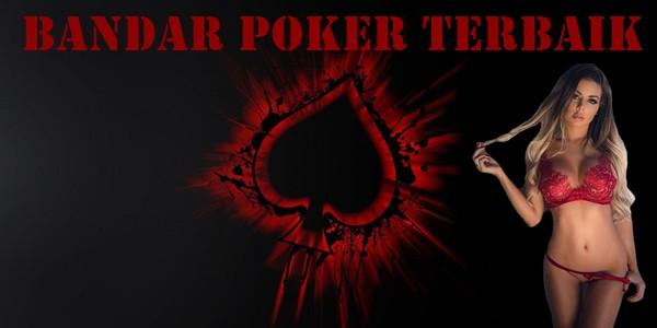Bandar Poker Terbaik & keuntungan Saat Bermain