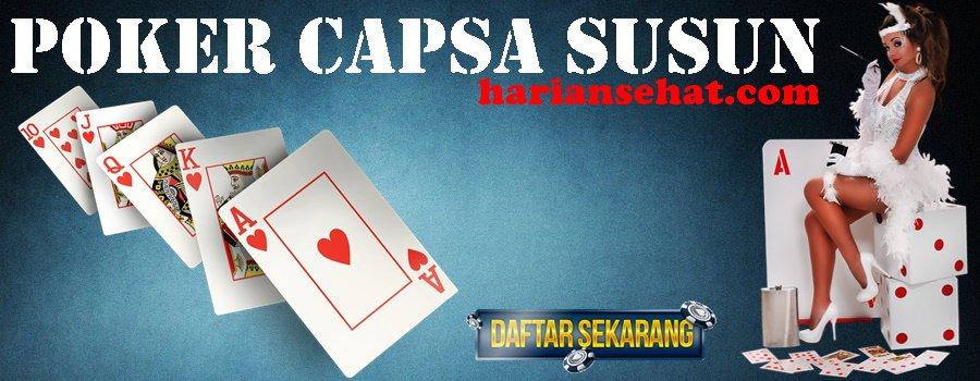 Poker Capsa Susun Panduan Main Yang Mudah Dipahami